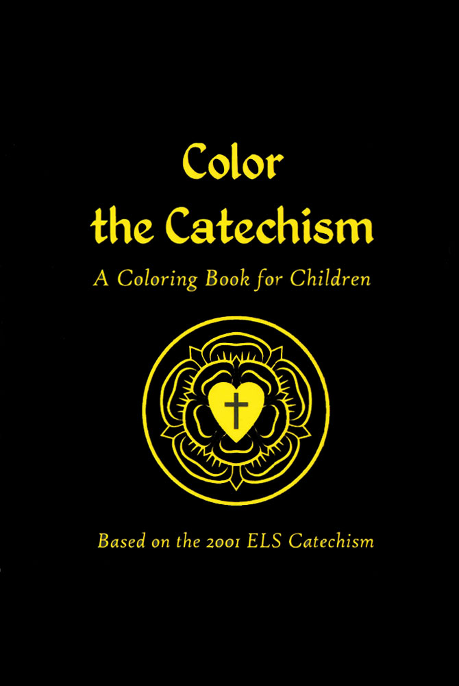 Color the Catechism: Coloring Book (ELS version — electronic ...