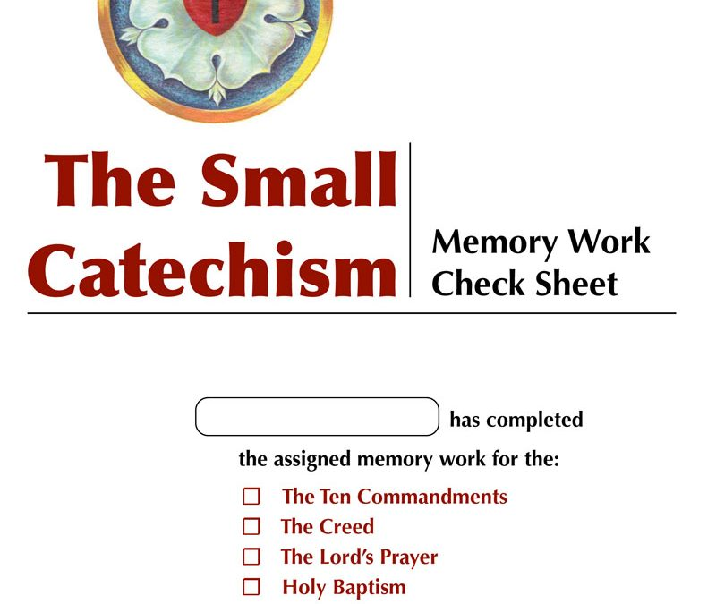 Small Catechism Memory Check-list